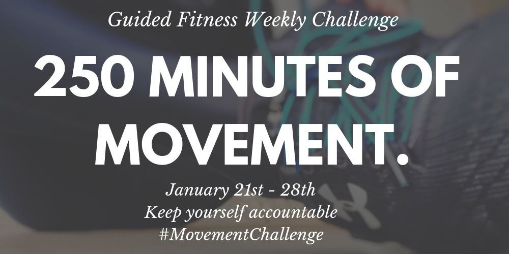 Weekly Challenge, 250 minutes of movement